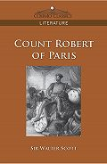 Вальтер Скотт -Count Robert of Paris