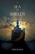 Morgan Rice - A Sea of Shields