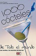 Antonio Primiceri -1000 cócteles de todo el mundo. Las recetas y los secretos del barman