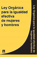 Espana - Ley Organica para la igualdad efectiva de mujeres y hombres