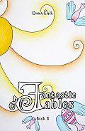 Dana Erik -Fantastic Fables. Book3