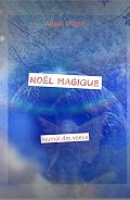 Angel Wight -Noël magique. Journal des voeux