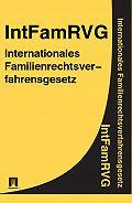 Deutschland - Internationales Familienrechtsverfahrensgesetz IntFamRVG