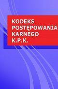 Polska -Kodeks postepowania karnego k.p.k.