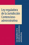 Espana - Ley reguladora de la Jurisdicción Contencioso-administrativa