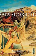 Eric  Shanes -The Life and Masterworks of Salvador Dalí