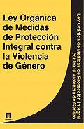 Espana -Ley Organica de Medidas de Proteccion Integral contra la Violencia de Genero