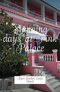 Михалис -Stunning days at Pink Palace. Agios Gordios, Corfu island