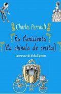 Perrault Charles - La Cenicienta (La chinela de cristal)