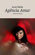 Leon Malin -Agência Amur. 1 dúzia de histórias
