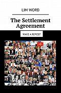 Lim Word -The Settlement Agreement. Make arepost