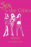 Hans-Jurgen  Dopp - Sex in the Cities. Volume 2. Berlin