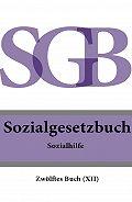 Deutschland -Sozialgesetzbuch (SGB) Zwölftes Buch (XII) – Sozialhilfe