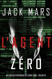 Un Thriller d'Espionnage de L'Agent Zéro