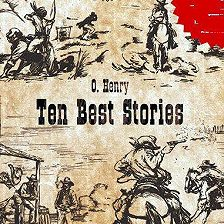 О. Генри - Ten Best Stories