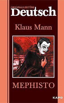 Клаус Манн - Mephisto / Мефистофель. Книга для чтения на немецком языке