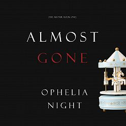 Ophelia Night - Almost Gone