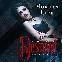 Морган Райс - Destined