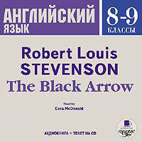 Роберт Льюис Стивенсон - The Black Arrow