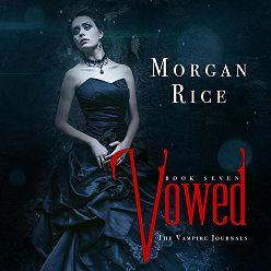 Морган Райс - Vowed