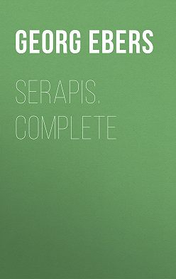 Georg Ebers - Serapis. Complete