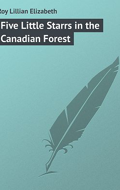 Lillian Roy - Five Little Starrs in the Canadian Forest