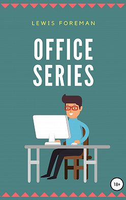 Lewis Foreman - Office Series
