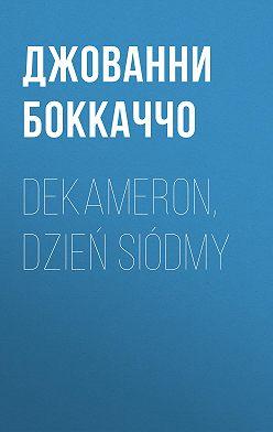 Джованни Боккаччо - Dekameron, Dzień siódmy