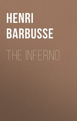 Henri Barbusse - The Inferno