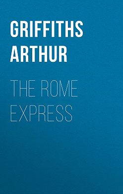 Arthur Griffiths - The Rome Express