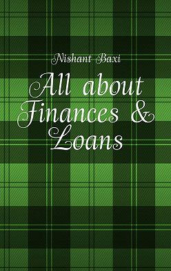 Nishant Baxi - All about Finances & Loans