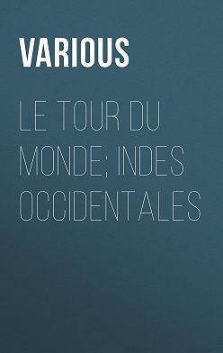 Various - Le Tour du Monde; Indes Occidentales