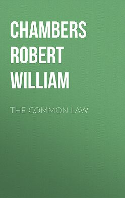 Robert Chambers - The Common Law