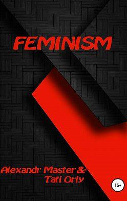 Тати Орли - Feminism
