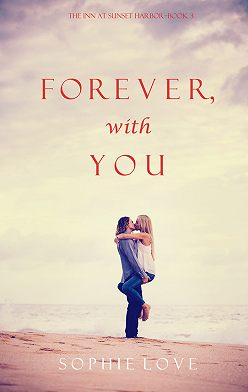 Sophie Love - Forever, With You