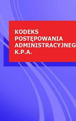 Polska - Kodeks postepowania administracyjnego k.p.a.