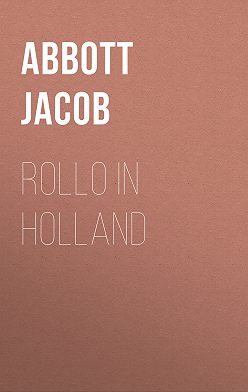Jacob Abbott - Rollo in Holland