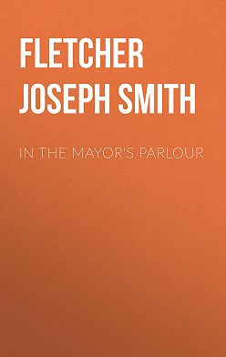 Joseph Fletcher - In the Mayor's Parlour