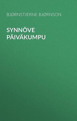 Bjørnstjerne Bjørnson - Synnöve Päiväkumpu