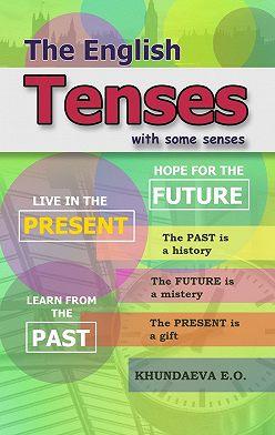 E. Khundaeva - The English Tenses