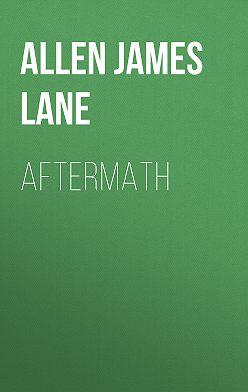 James Allen - Aftermath