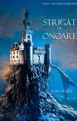 Морган Райс - Strigăt De Onoare