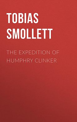 Tobias Smollett - The Expedition of Humphry Clinker
