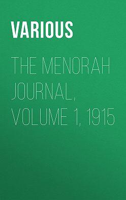 Various - The Menorah Journal, Volume 1, 1915