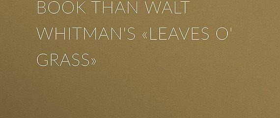 Baled Hay. A Drier Book than Walt Whitman's «Leaves o' Grass»