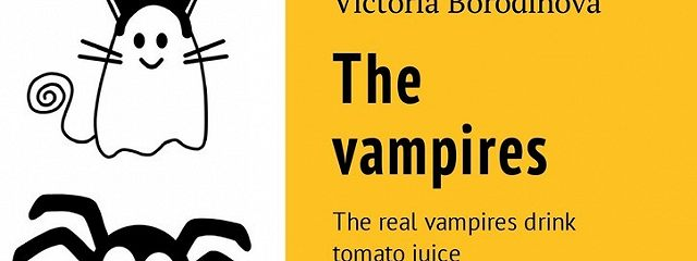 The vampires. The real vampires drink tomato juice