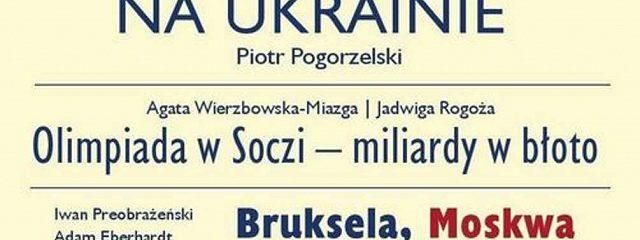 Nowa Europa Wschodnia 1/2014. Przemoc na Ukrainie