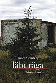 Jüri Grauberg - Läbi räga