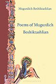 Beshiktashlian Mugurdich -Poems of Mugurdich Beshiktashlian