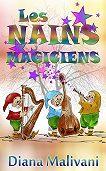 Diana Malivani -Les Nains Magiciens